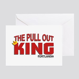 The Pull Out King Portlandia Greeting Cards
