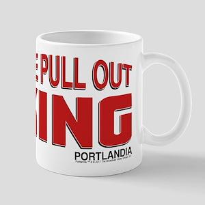 The Pull Out King Portlandia Mugs
