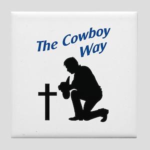 THE COWBOY WAY Tile Coaster
