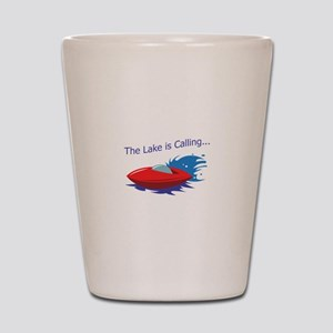 THE LAKE IS CALLING Shot Glass