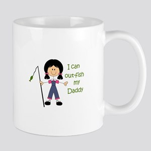 I CAN OUT FISH DADDY Mugs