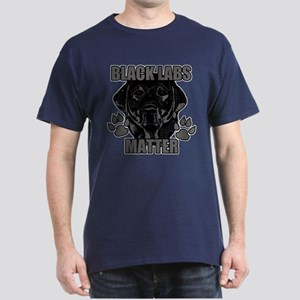 Black Labs Matter Dark T-Shirt