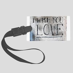 """I Wish You Love"" Luggage Tag"