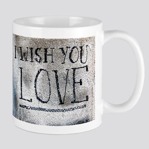 """I Wish You Love"" Mugs"