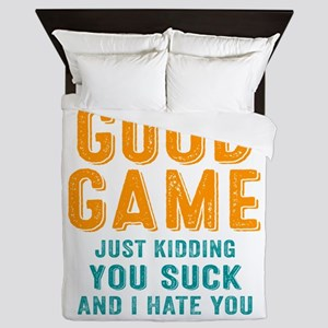 Good Game You Suck Queen Duvet