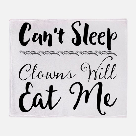 Can't Sleep. Clowns Will Eat Me Throw Blanket