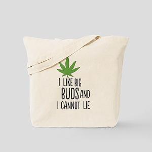 I Like Big Buds Tote Bag