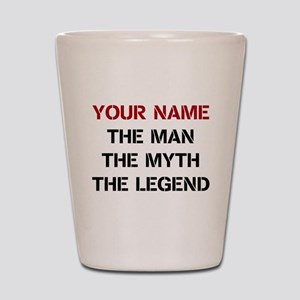 LEGEND - Your Name Shot Glass