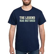 The Legend Has Retired Dark T-Shirt