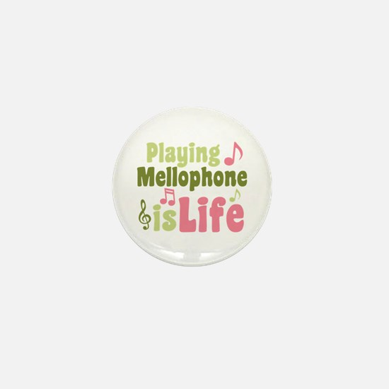 Playing Mellophone is Life Mini Button