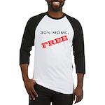 30% More, FREE Baseball Jersey