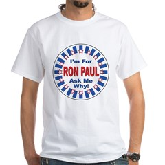 Ron Paul for President White T-Shirt