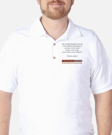 MARTIN LUTHER QUOTE Golf Shirt