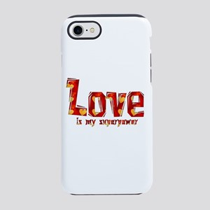 Love Is My Superpower iPhone 7 Tough Case