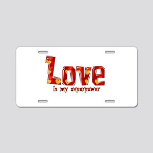 Love Is My Superpower Aluminum License Plate