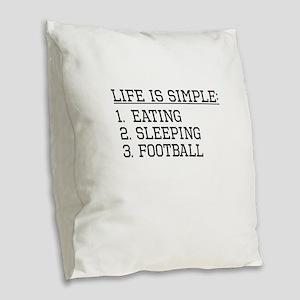 Life Is Simple: Football Burlap Throw Pillow