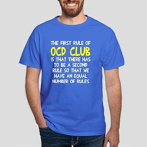 First rule of OCD Club Dark T-Shirt