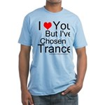 Ive Chosen Trance! Fitted T-Shirt