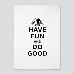 Have Fun Do Good 5'x7'Area Rug