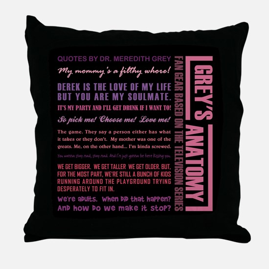 QUOTES BY MEREDITH Throw Pillow