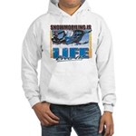 SNOWMOBILING-IS-LIFE- Hoodie