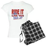Ride it like You Stole It Dark copy Pajamas