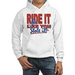 Ride it like You Stole It Dark copy Hoodie