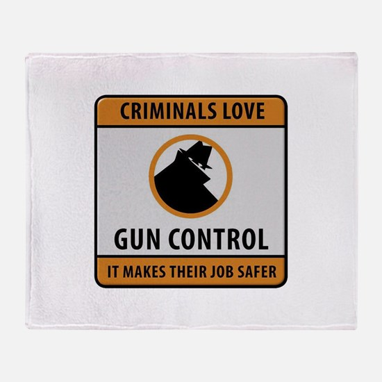 Criminals Love Gun Control Throw Blanket