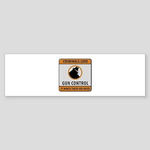 Criminals Love Gun Control Bumper Sticker