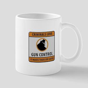 Criminals Love Gun Control Mugs