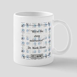 WE'RE THE DIRTY MISTRESSES Mug