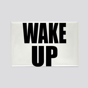WAKE UP Message Rectangle Magnet