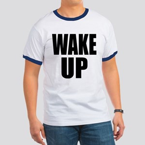 WAKE UP Message Ringer T