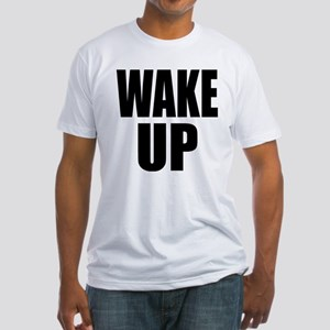 WAKE UP Message Fitted T-Shirt