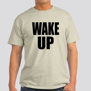 WAKE UP Message Light T-Shirt
