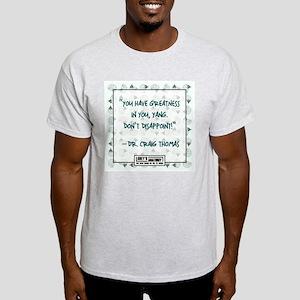 GREATNESS Light T-Shirt