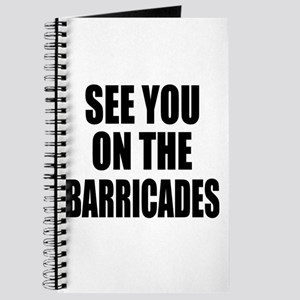 See You on the Barricades Journal