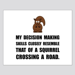 Decision Making Squirrel Posters