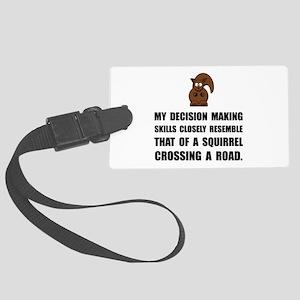 Decision Making Squirrel Luggage Tag