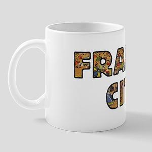 FRANTIC CITY Mug