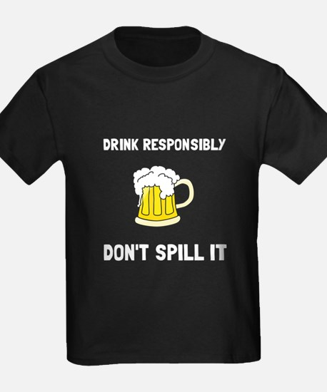 Drink Responsibly T-Shirt