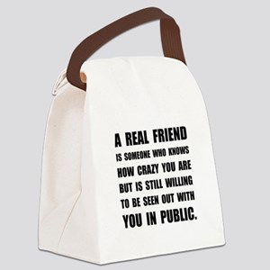 Real Friend Crazy Canvas Lunch Bag