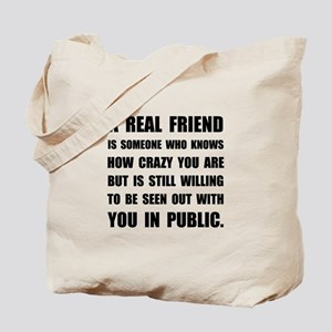 Real Friend Crazy Tote Bag