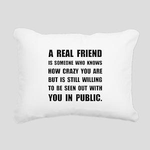 Real Friend Crazy Rectangular Canvas Pillow