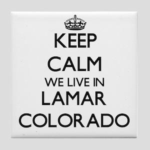 Keep calm we live in Lamar Colorado Tile Coaster