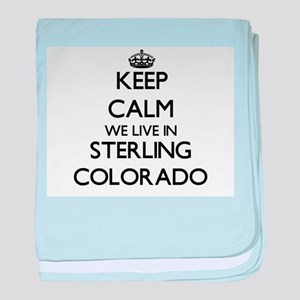 Keep calm we live in Sterling Colorad baby blanket