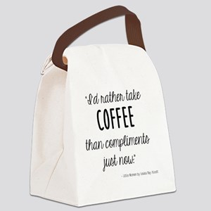 Coffee Over Compliments Canvas Lunch Bag