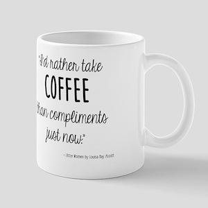 Coffee Over Compliments Mug