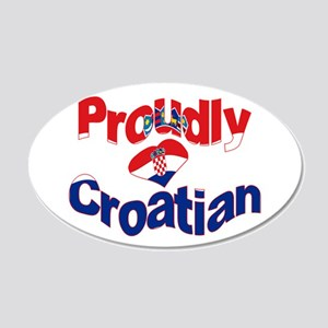 Proudly Croatian 20x12 Oval Wall Decal
