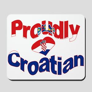 Proudly Croatian Mousepad